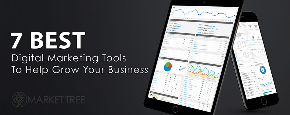 7 BEST Digital Marketing Tools to Grow Your Business